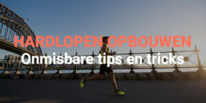 hardlopen opbouwen tips