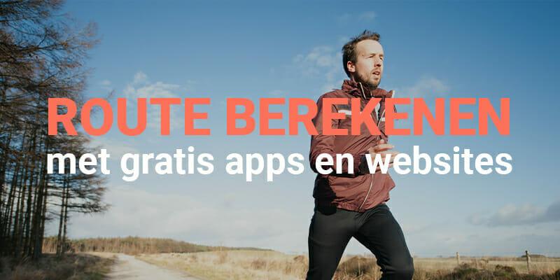route berekenen hardlopen app